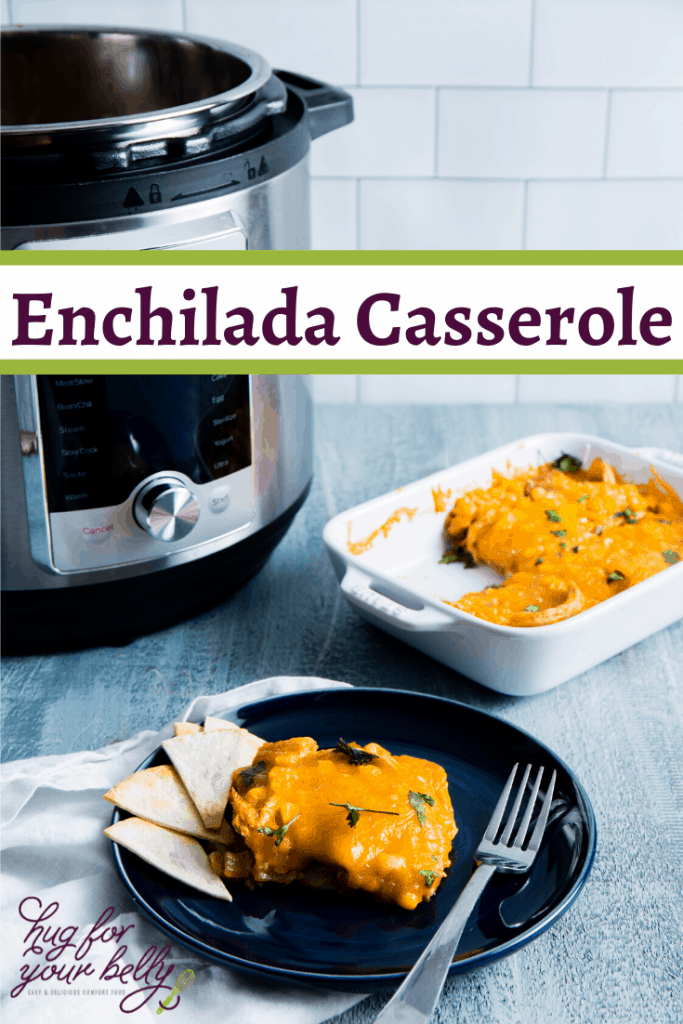 enchilada casserole slice on blue plate, next to InstantPot