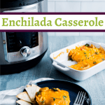 enchilada casserole with instant pot in background
